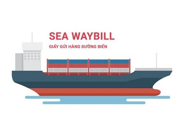 Seaway bill là gì? Khi nào nên sử dụng Seaway bill?